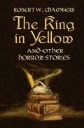 The King In Yellow: An Other Horror Stories por Robert W. Chambers epub