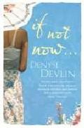 If Not Now por Denyse Devlin epub