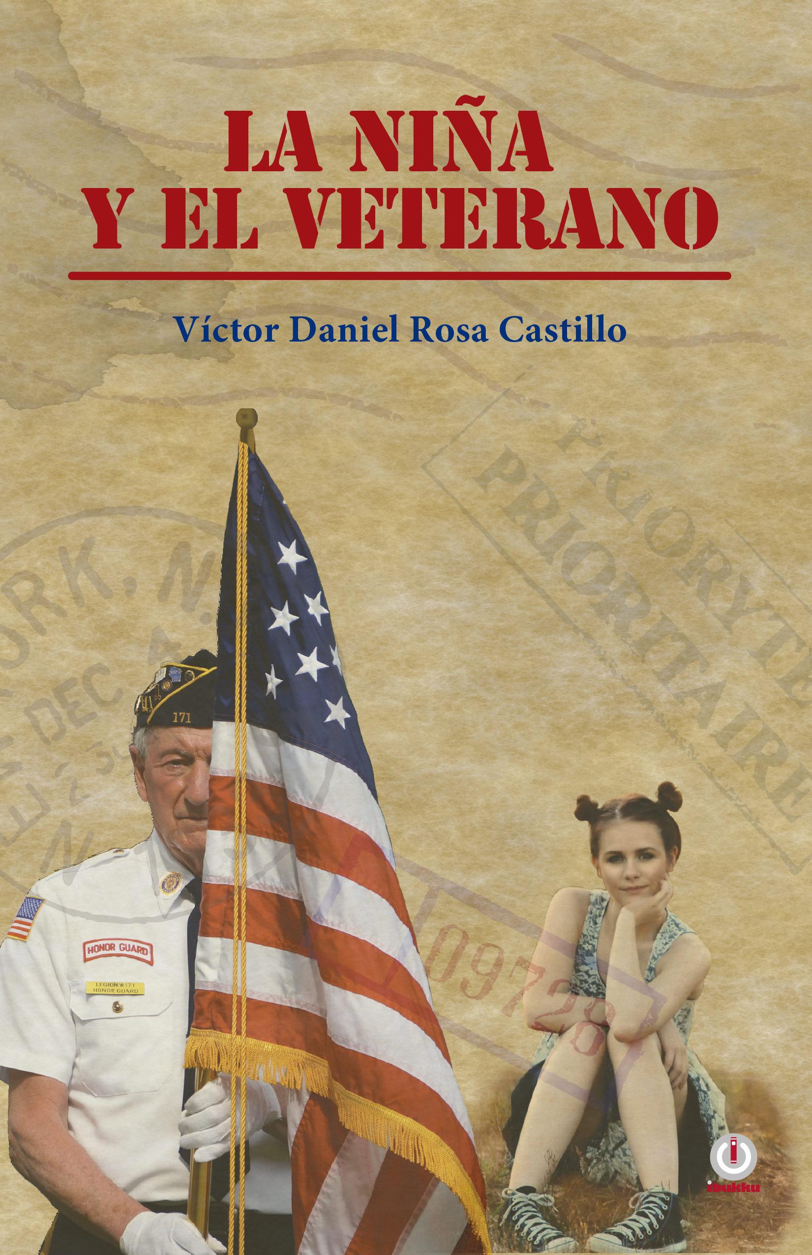 La Niña Y El Veterano   por Victor Daniel Rosa Castillo epub
