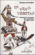 In Vino Veritas: Dictionnaire Commente Des Expressions D Origine Latine por Orlando De Rudder epub