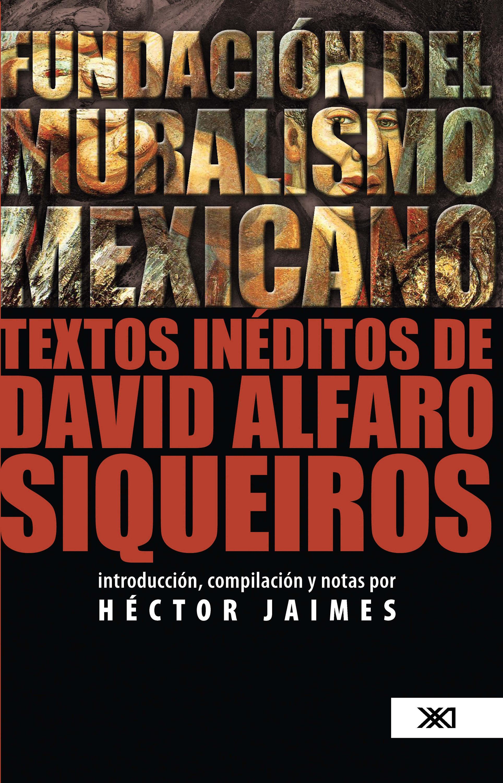 Fundacion Del Muralismo Mexicano Ebook Hector Jaimes Descargar