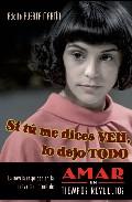 Si Tu Me Dices Ven, Lo Dejo Todo por Adolfo Puerta-martin epub