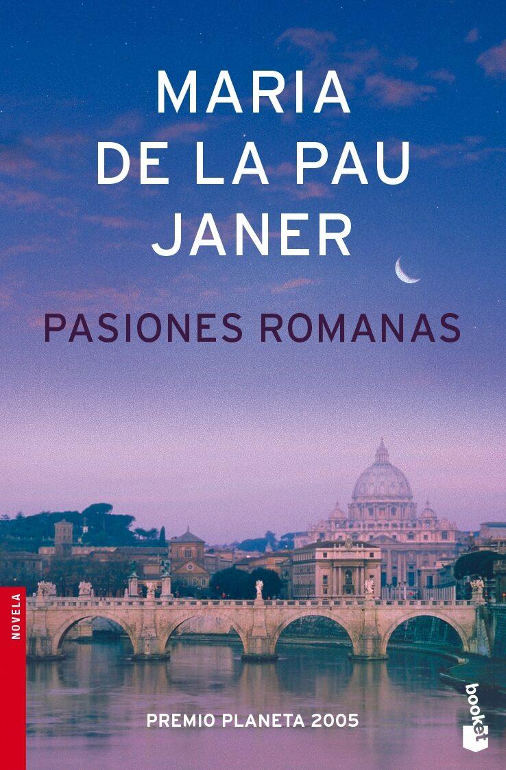 pasiones romanas (premio planeta 2005)-maria de la pau janer-9788408071907