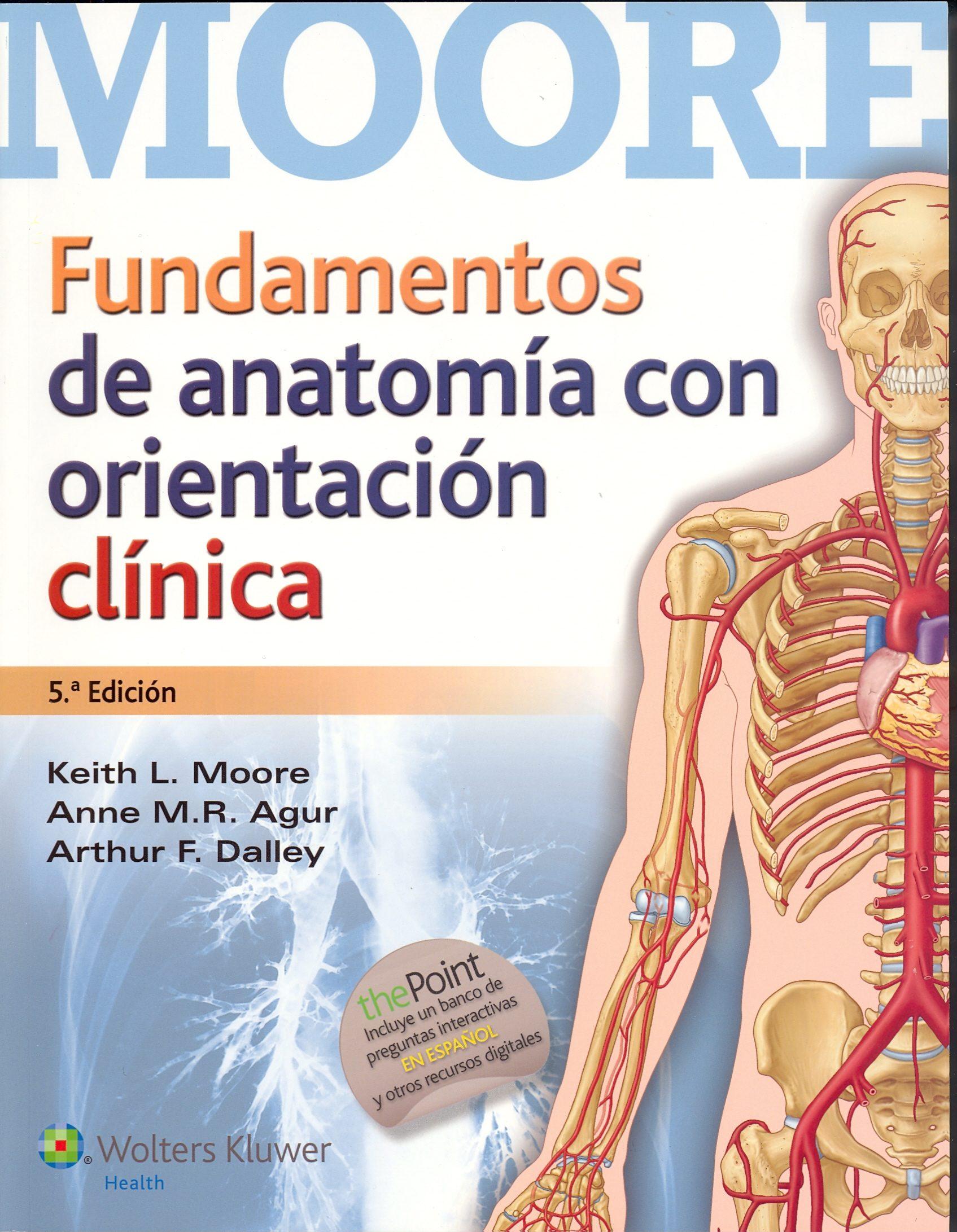 FUNDAMENTOS DE ANATOMÍA CON ORIENTACIÓN CLÍNICA 5ED | KEITH L. MOORE ...