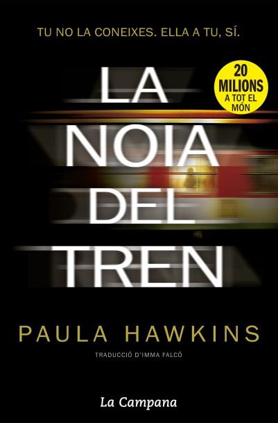 Resultado de imagen de La noia del tren de Paula Hawkins