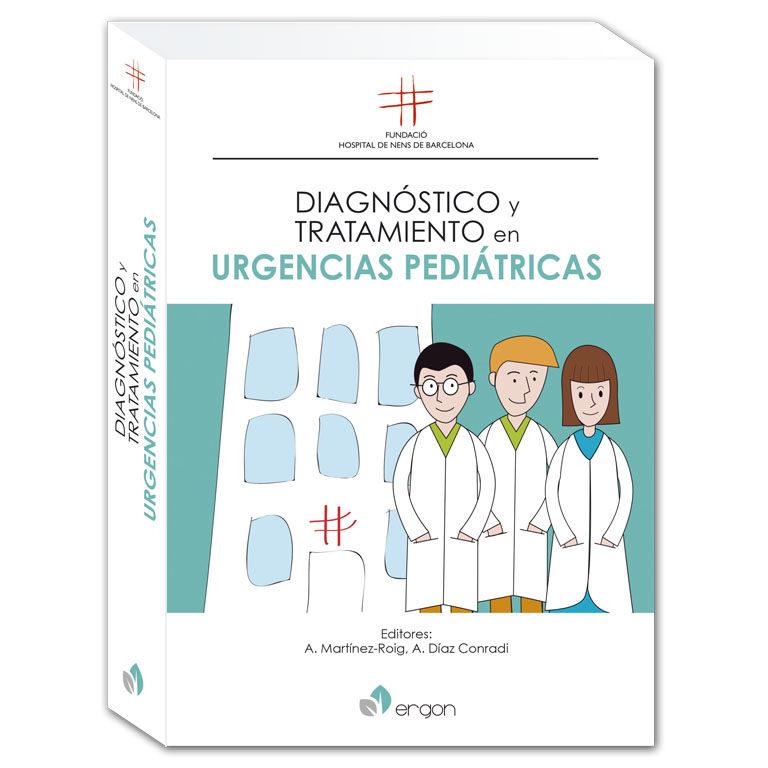 diagnostico y tratamiento en urgencias pediatricas-antoni martinez-roig-alvaro diaz conradi-9788417194307