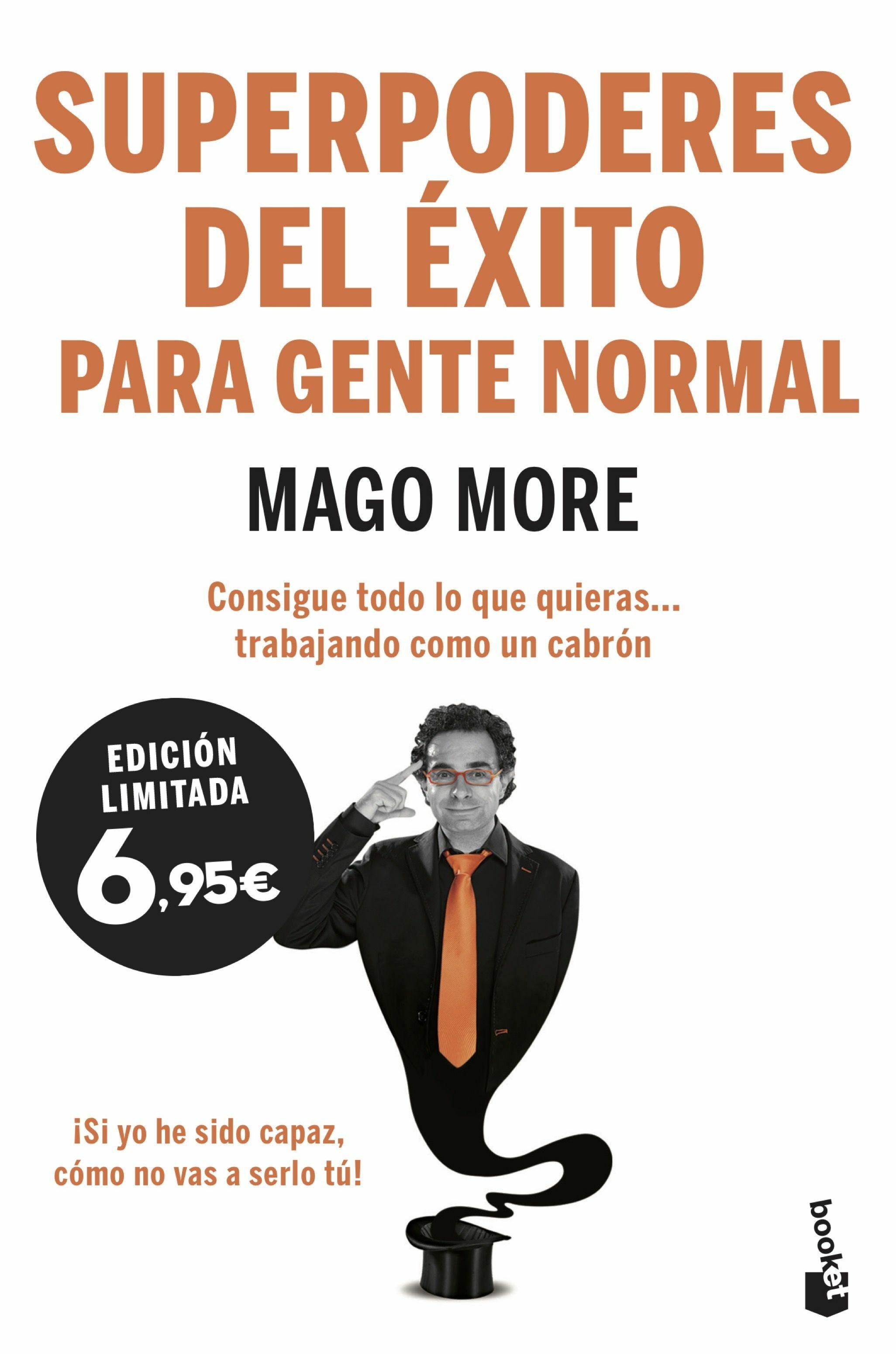 Superpoderes Del Exito Para Gente Normal por Mago More