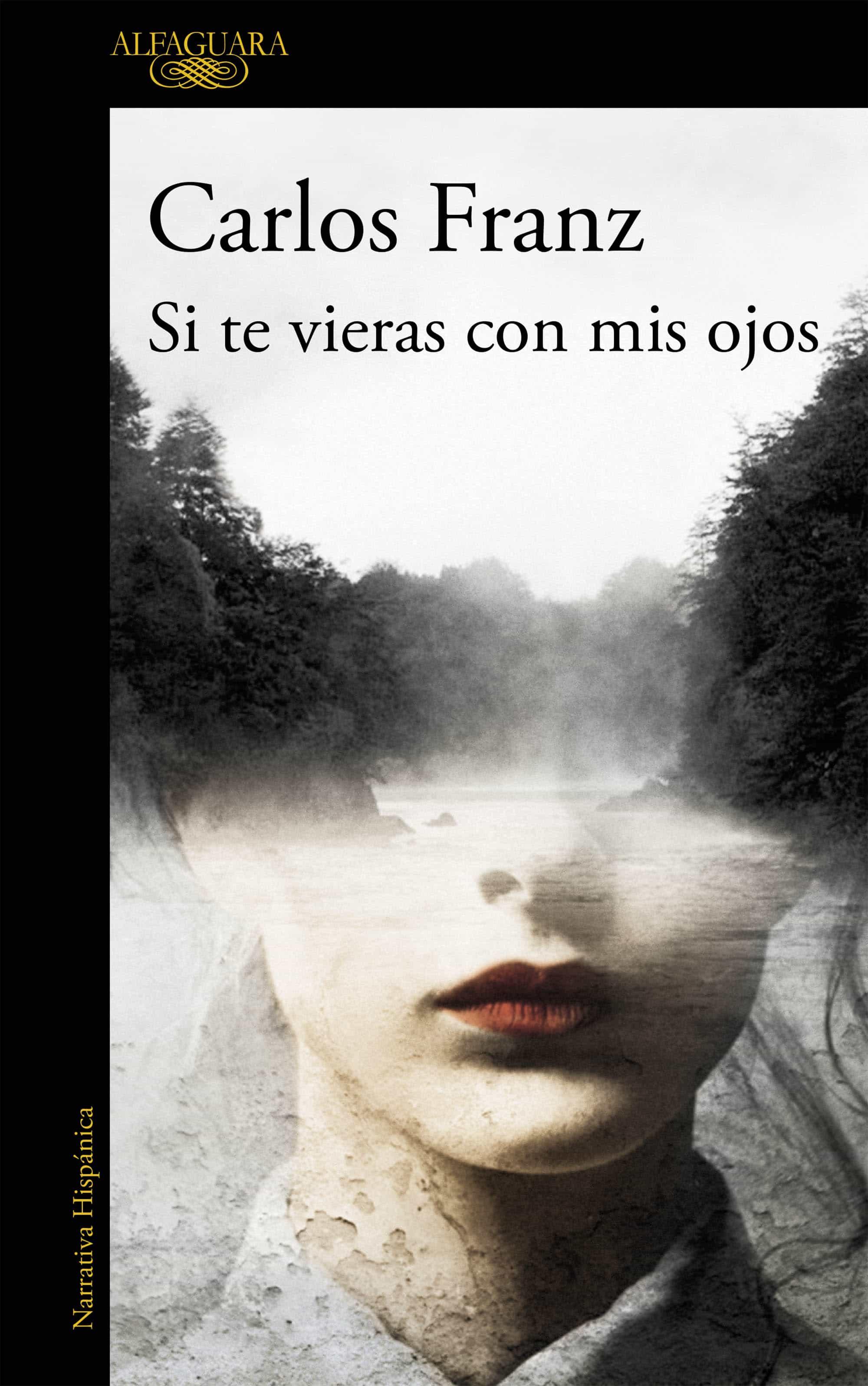 Si Te Vieras Con Mis Ojos (ebook)carlos Franz9788420423807