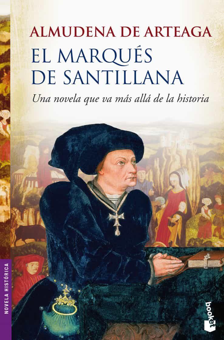 el marques de santillana-almudena de arteaga-9788427036307