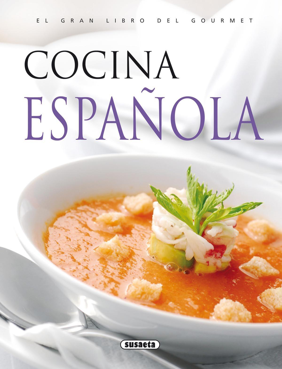 EL GRAN LIBRO DEL GOURMET: COCINA ESPAÑOLA   VV.AA.   Comprar libro ...