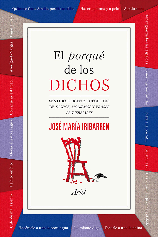 El Porque De Los Dichos Jose Maria Iribarren Comprar Libro