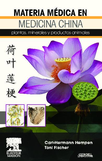 Materia Médica En Medicina China por C. H. Hemen;                                                                                                                                                                                                                                   T. Fisch