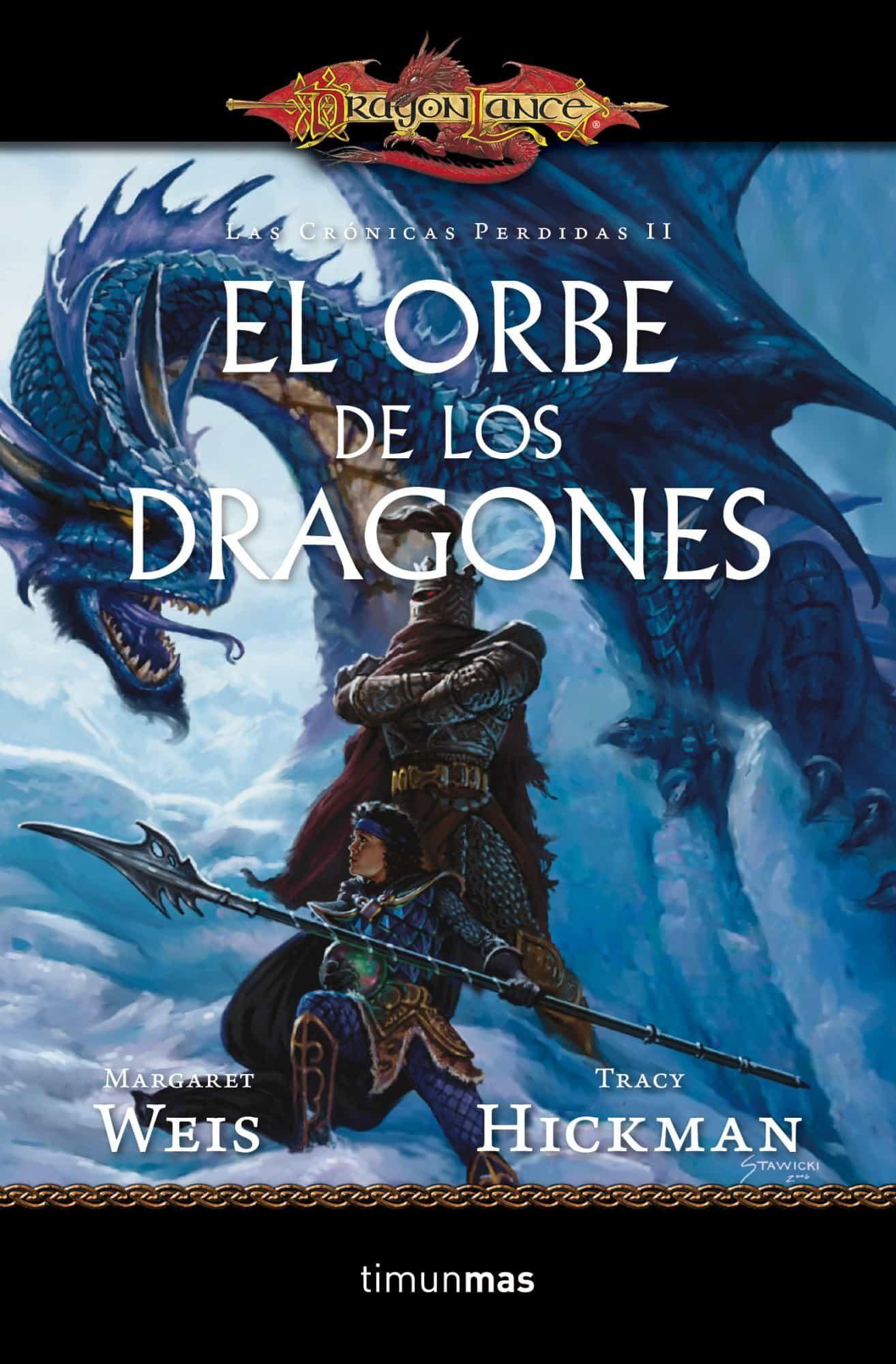 El orbe de los dragones dragonlance las cronicas perdidas margaret weis