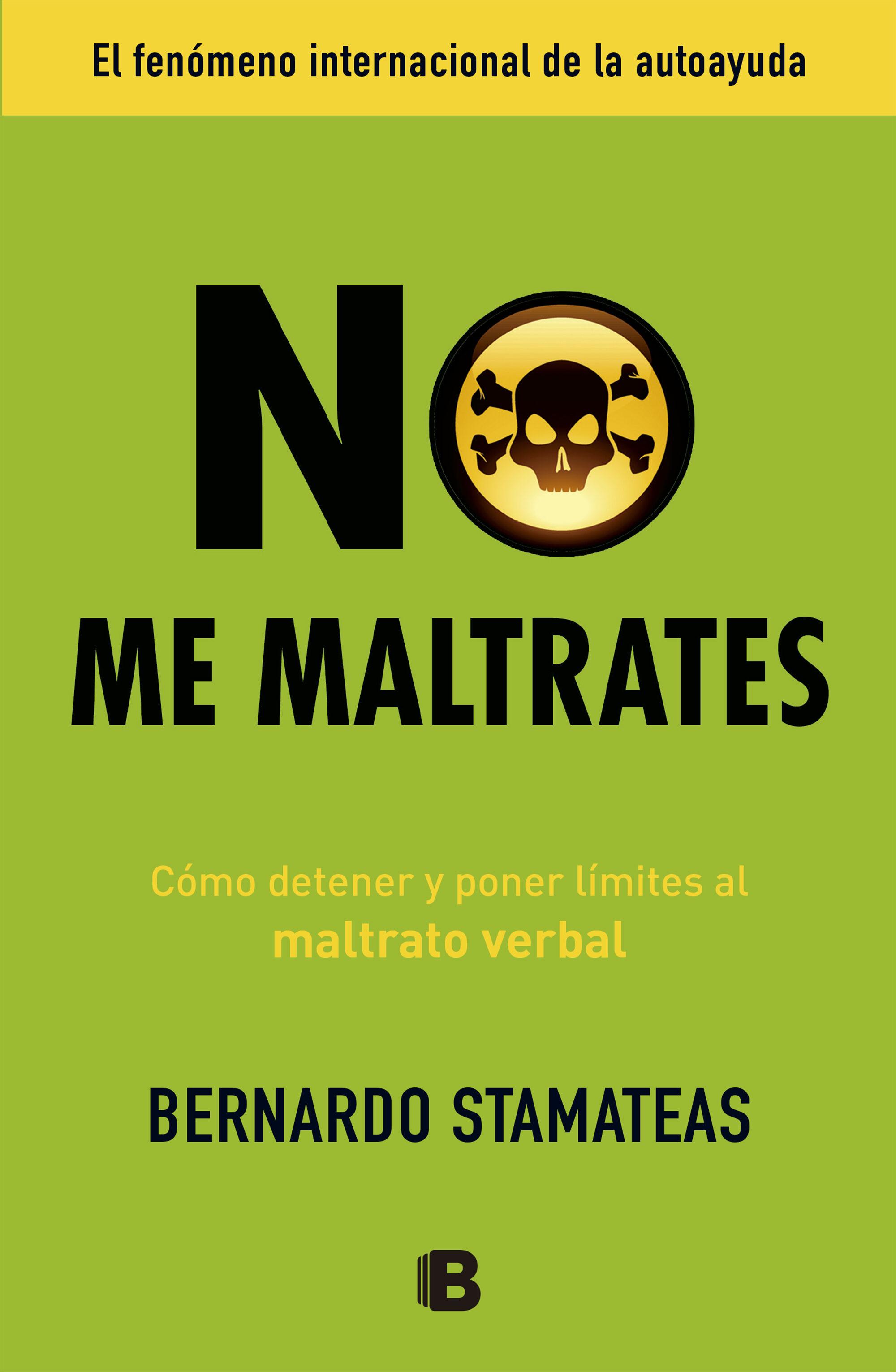 LIBRO NO ME MALTRATES EBOOK