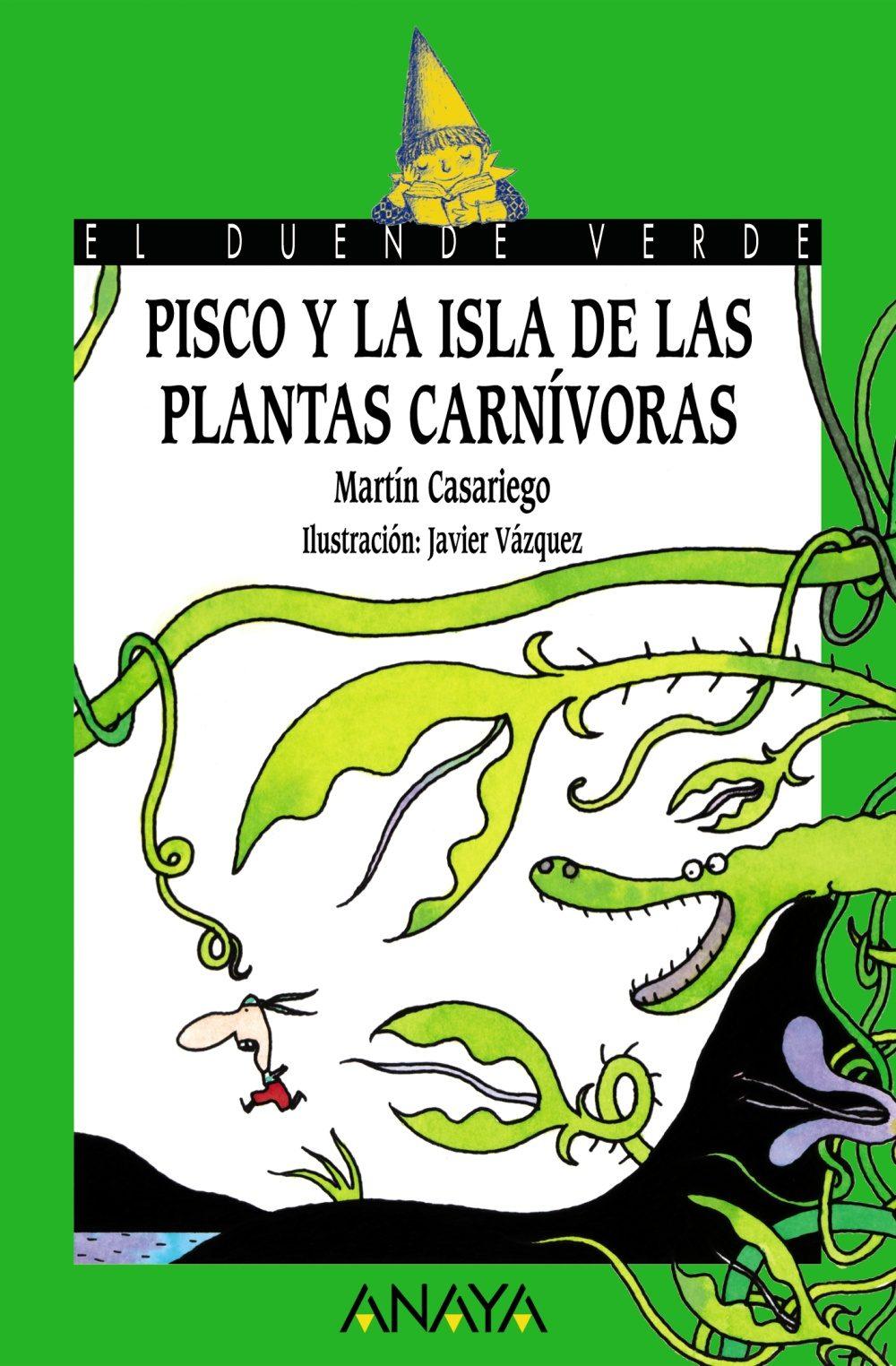 Pisco Y La Isla De Las Plantas Carnivoras por Martin Casariego epub