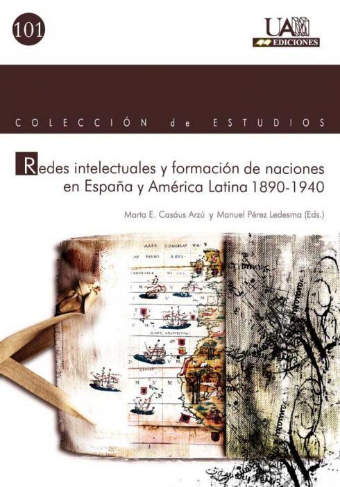 Redes Intelectuales Y Formacion De Naciones En España Y America L Atina 1890-1940 por Manuel Perez Ledesma Gratis