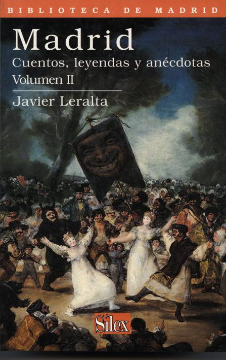 madrid: cuentos, leyendas y anecdotas (vol. 2)-javier leralta garcia-9788477371007