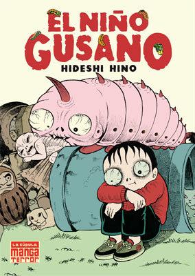 el niño gusano-hideshi hino-9788478339907