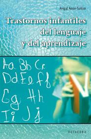 Trastornos Infantiles Del Lenguaje Y Del Aprendizaje por Avigal Amar-tuillier
