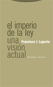 El Imperio De La Ley Una Vision Actual por Francisco J. Laporta epub