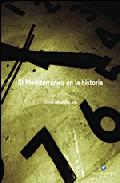 El Mediterraneo En La Historia por David Abulafia