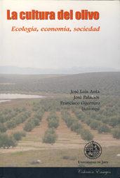 La Cultura Del Olivo: Ecologia, Economia, Sociedad por Jose Luis Anta;                                                                                                                                                                                                          Jose Palacios;                  epub