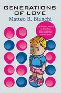 Generations Of Love por Matteo Bianchi epub