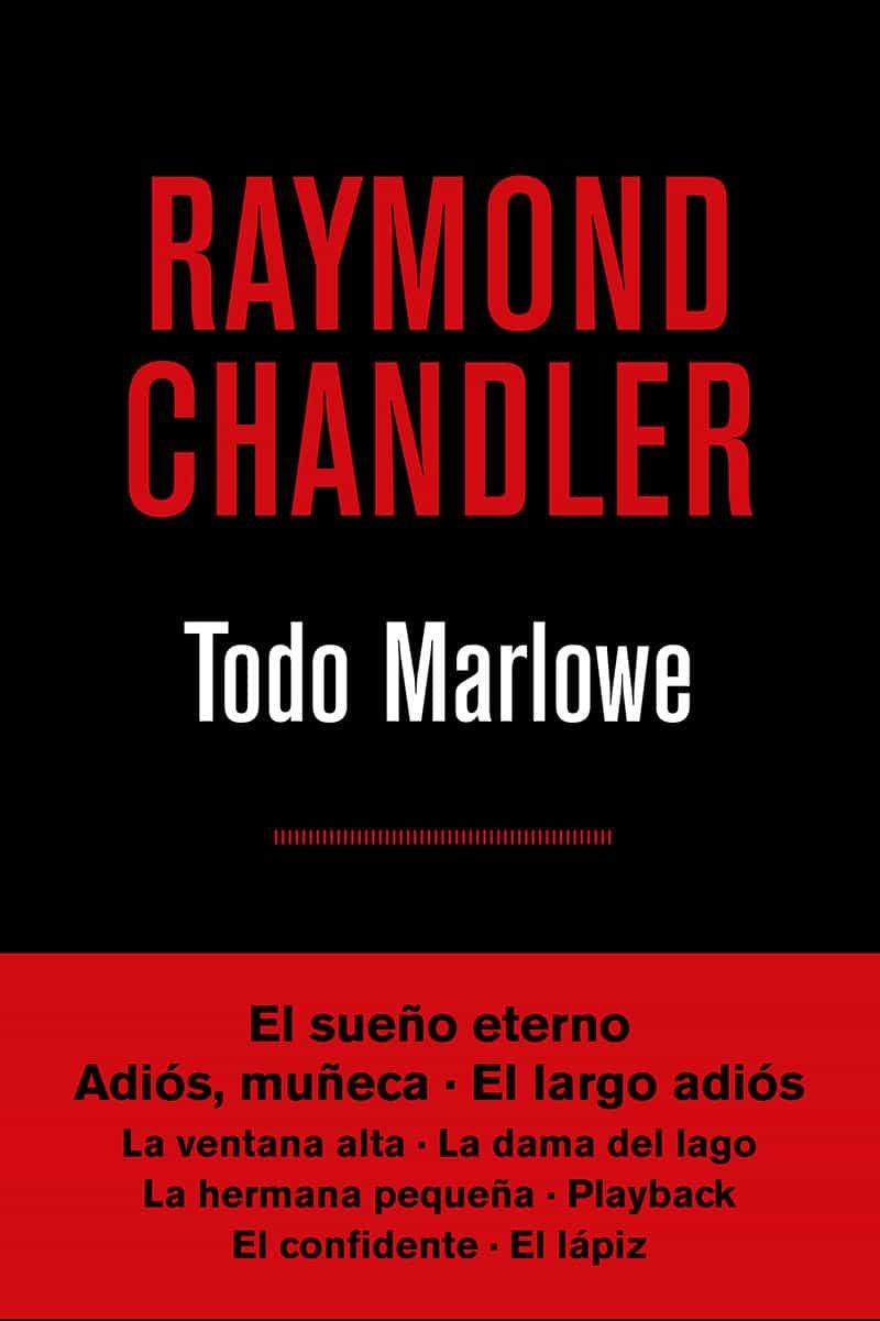 Todo Marlowe (4ª Ed.) por Raymond Chandler