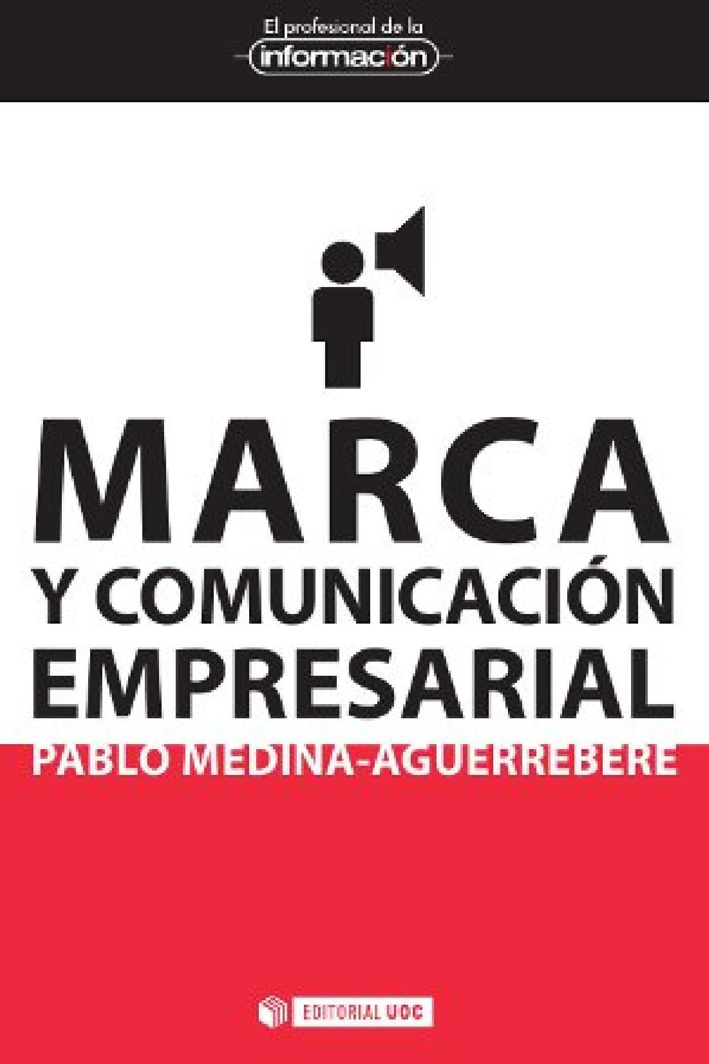 marca y comunicación empresarial (ebook)-pablo medina aguerrebere-9788490640807