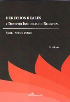 Derechos Reales Y Derecho Inmobiliario Registral 2016 3ªedicion por Acedo Penco Ángel epub