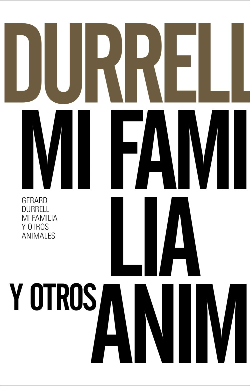 Mi Familia Y Otros Animales (ed. 50 Aniversario) por Gerald Durrell