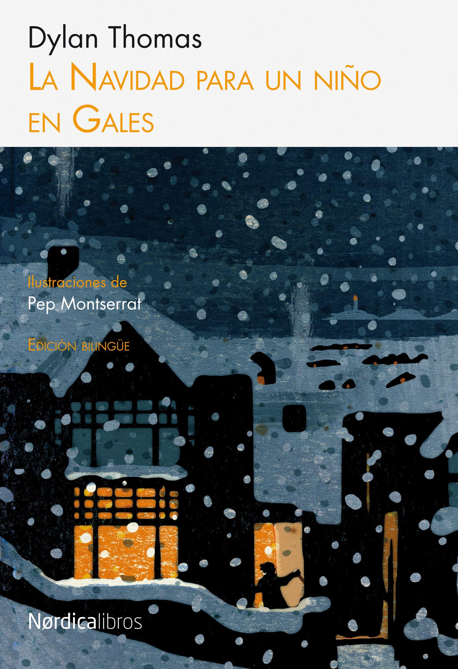 La Navidad Para Un Niño En Gales por Dylan Thomas