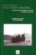 Naufragios De La Armada Española... Y Otros Sucesos Maritimos Aca Ecidos Durante El Siglo Xx por Lino J. Pazos Perez epub