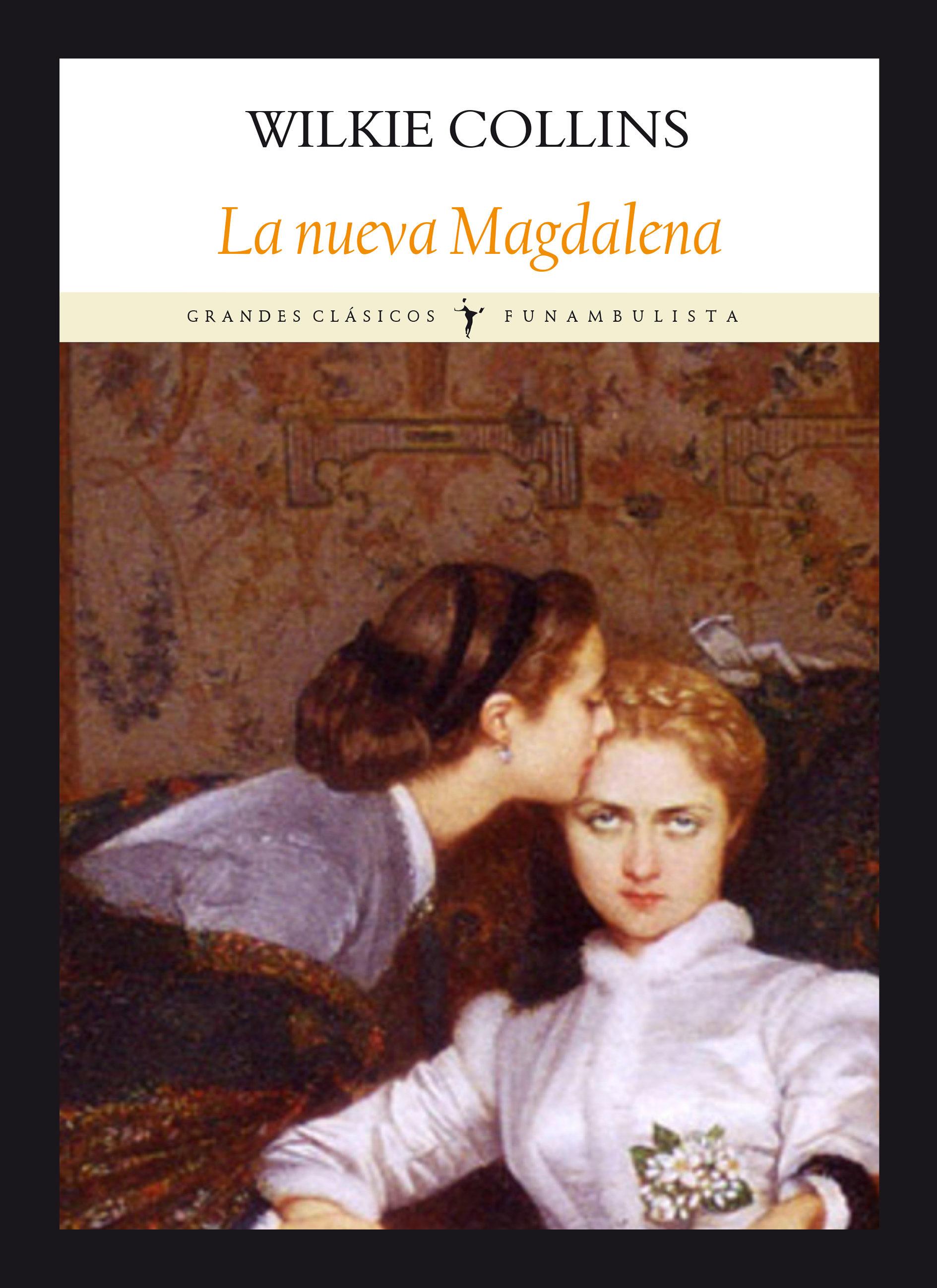 La Nueva Magdalena por Wilkie Collins