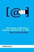 Manual De Urbanidad En La Red por Jose Antonio Millan