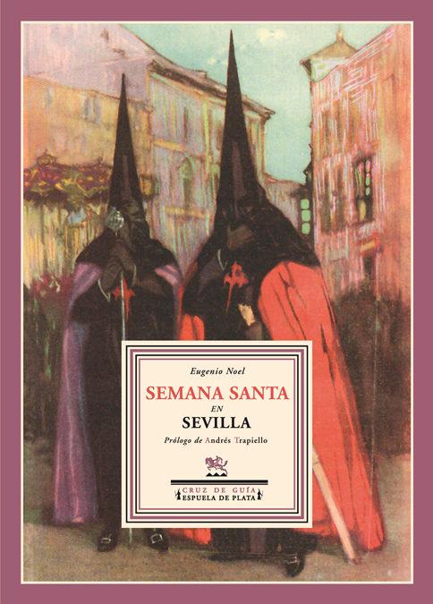 Semana Santa En Sevilla por Eugenio Noel