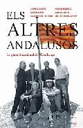 Els Altres Andalusos: La Qüestio Nacional De Catalunya por Vv.aa. epub