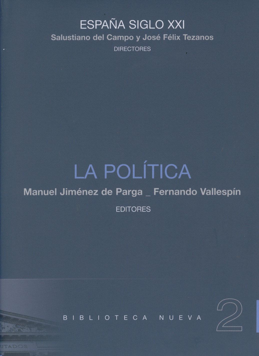 La Politica (españa Siglo Xxi. Vol. 2) por Fernando Vallespin;                                                                                    Manuel Jimenez De Parga