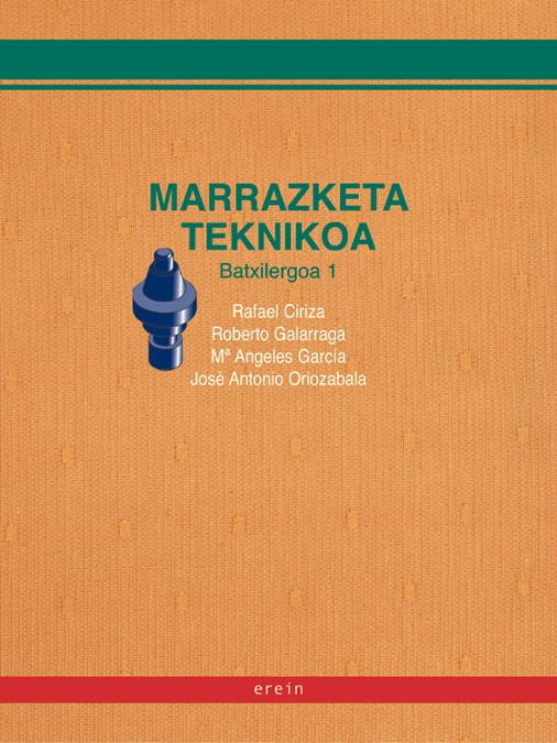 marrazketa teknikoa batxilergoa 1-rafael ciriza-roberto et al galarraga-9788497461207