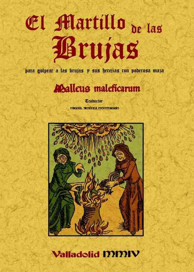 Resultado de imagen para bEl Malleus Maleficarum (ElMartillo de las Brujas) deEnrique Kramer y Jakob Sprenger
