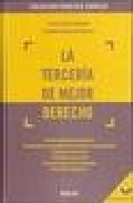 La Terceria De Mejor Derecho  (incluye Cd-rom) por J. Garberi Llobregat;                                                                                                                                                                                                          G. Buitron Ramirez