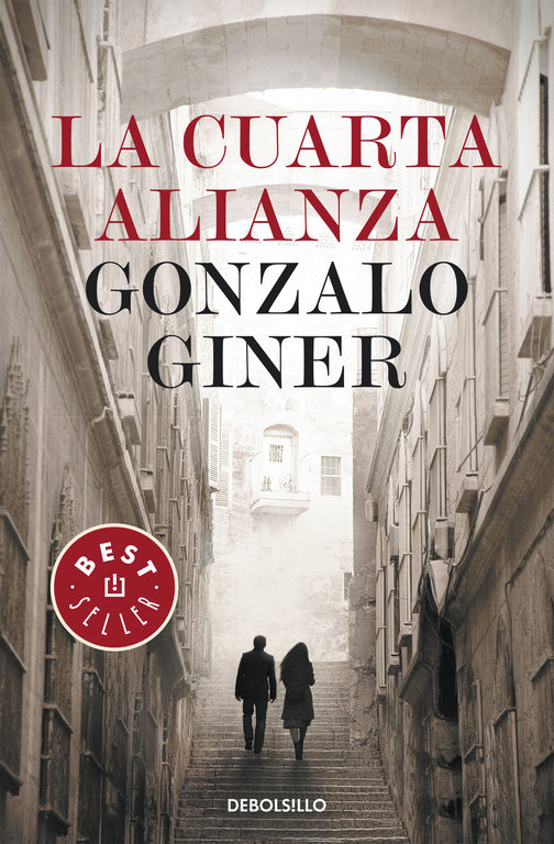 LA CUARTA ALIANZA | GONZALO GINER | Comprar libro 9788497938907
