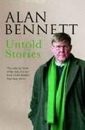 Untold Stories por Alan Bennet