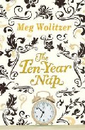 The Ten-year Nap por Meg Wolitzer epub