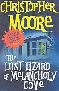 Lust Lizard Of Melancholy Cove, The por Cristopher Moore Gratis