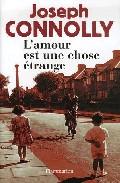 L Amour Est Une Chose Etrange por Joseph Connolly epub
