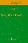 Heavy Quark Physics por D. Blaschke;                                                                                                                                                                                                          M.a. Ivanov