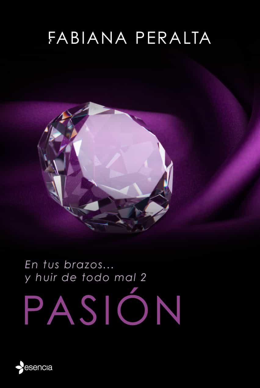 En tus brazos... y huir de todo mal - Fabiana Peralta (PDF-EPUB) 9788408125617