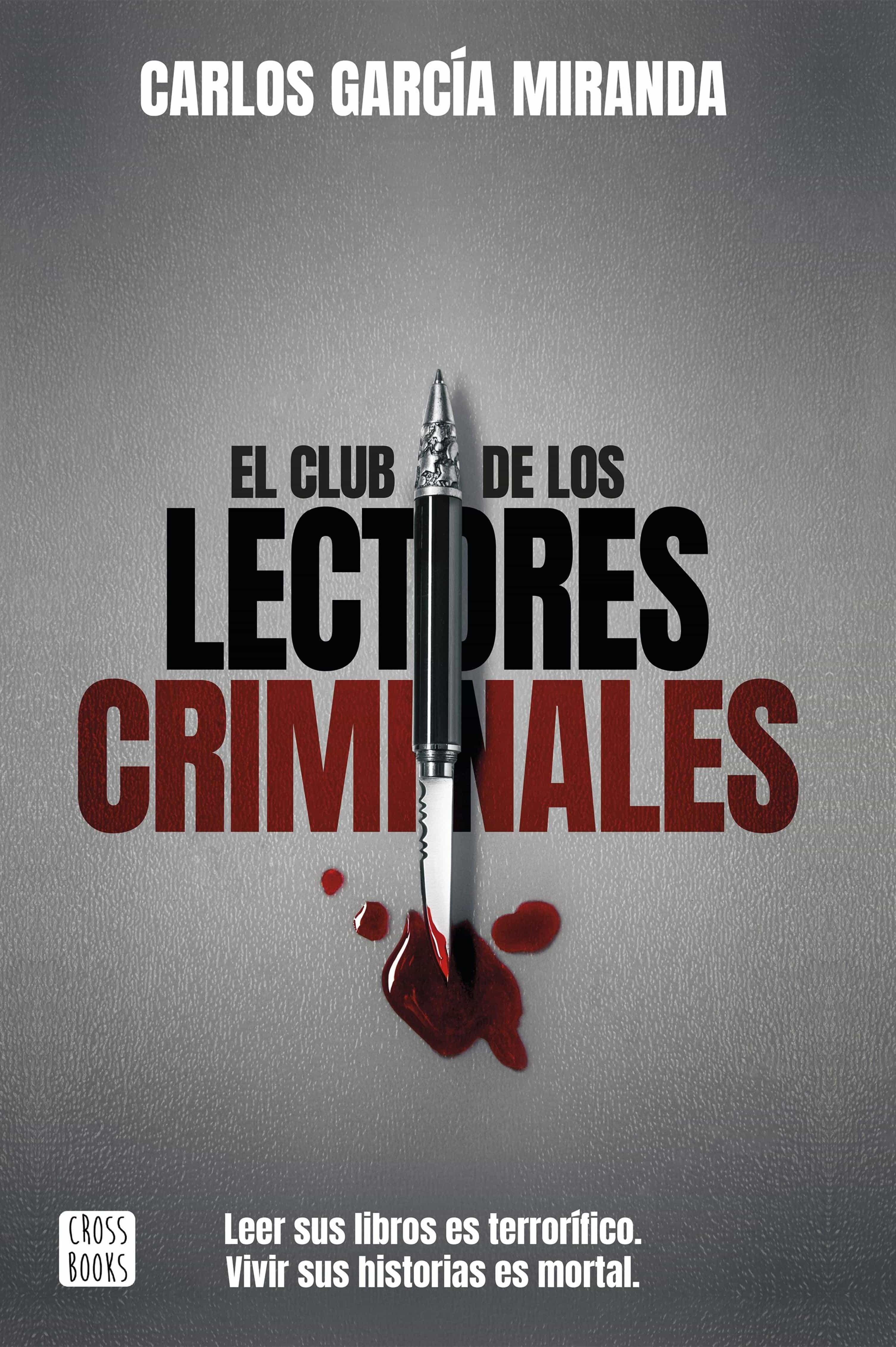 El Club De Los Lectores Criminales   por Carlos Garcia Miranda