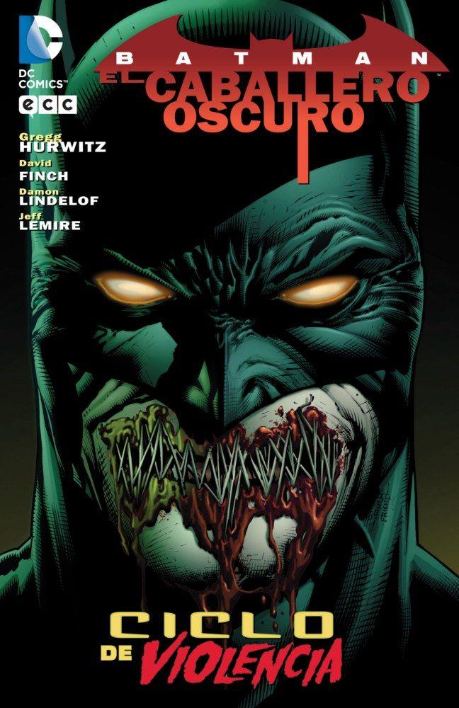 Batman - El Caballero Oscuro: Ciclo De Violencia (2ª Edición) por Damon Lindelof;                                                                                    David Finch